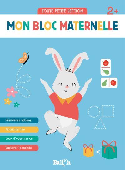 Mon bloc maternelle - 2+
