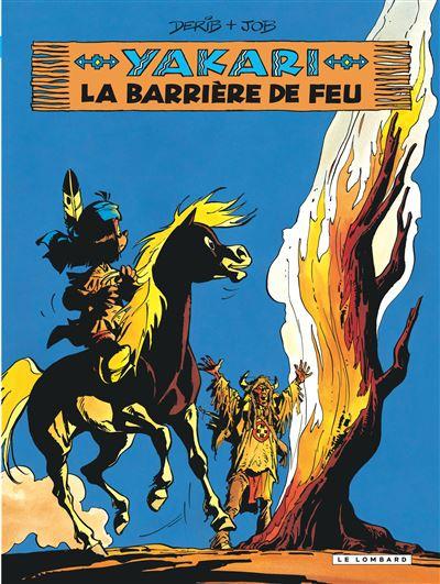Yakari - La Barrière de feu (version 2012)
