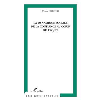 La dynamique sociale de la confiance au coeur du projet - Jérôme Cihuelo