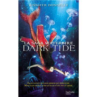La saga WaterfireLa Saga waterfire - Dark Tide