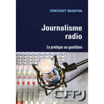 Journalisme radio la pratique au quotidien