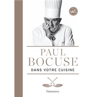 Paul bocuse dans votre cuisine broch paul bocuse eric trochon jean charles vaillant - Paul bocuse recettes cuisine ...