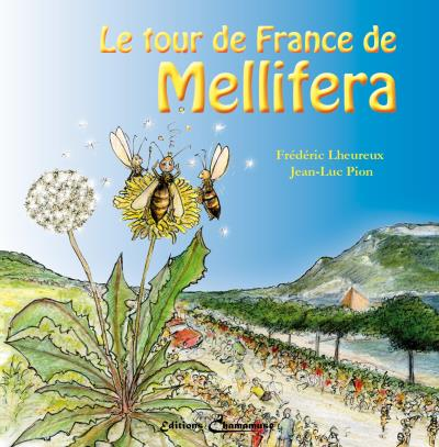 Le tour de France de Mellifera