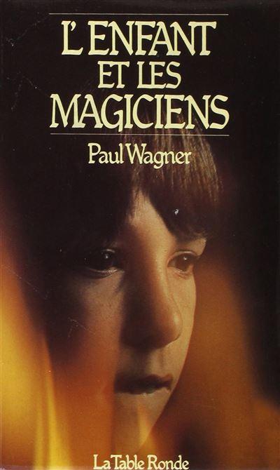 L'enfant et les magiciens