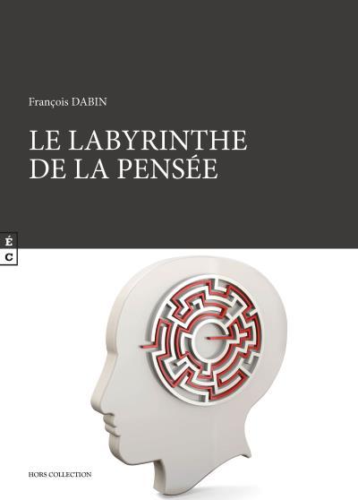 Le labyrinthe de la pensée