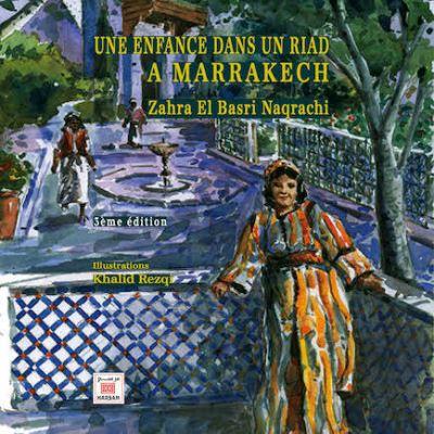 Une enfance dans un riad à Marrakech