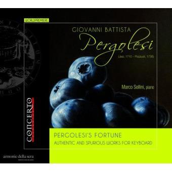 Pergolesi's Fortune: Echte u.falsche Klavierwerke