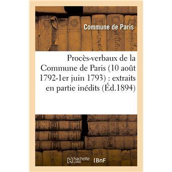 Procès-verbaux de la Commune de Paris (10 août 1792-1er juin 1793) : extraits en partie inédits