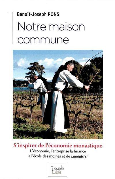 S'inspirer de l'économie monastique