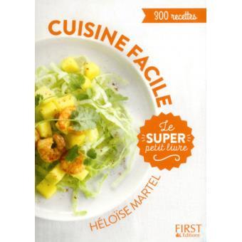 Le super petit livre de cuisine facile broch h lo se for Livre de cuisine facile