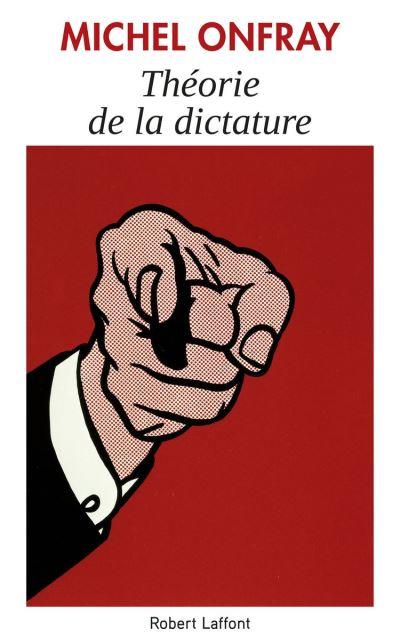 Théorie de la dictature - 9782221242988 - 13,99 €