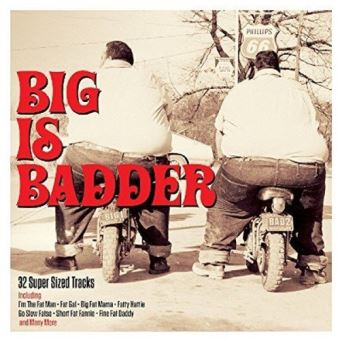 Big is badder