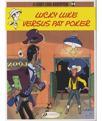 Lucky Luke - tome 44 Lucky Luke Versus Pat Poker