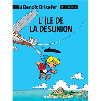 Benoît BriseferL'île de la désunion