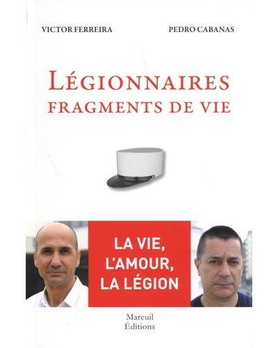 Légionnaires - Fragments de vie
