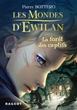 Les mondes d'Ewilan - Les mondes d'Ewilan, Tome 1