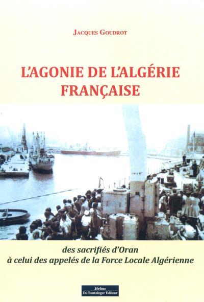 L'agonie de l'Algérie française