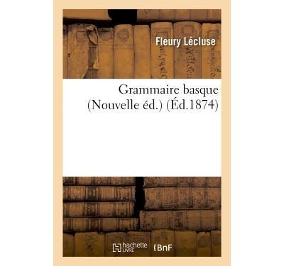 Grammaire basque Nouvelle éd.