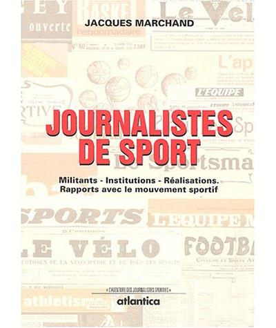Les journalistes du sport