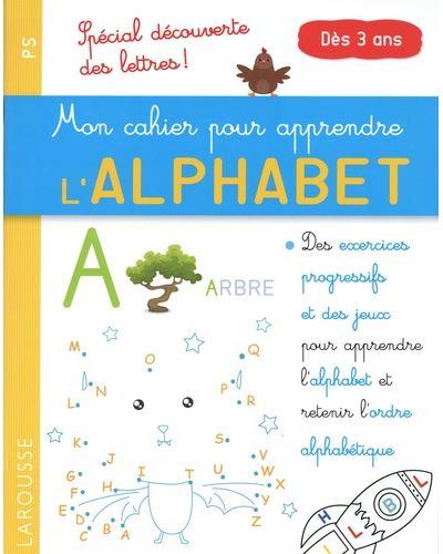 Mon petit cahier pour apprendre l'alphabet