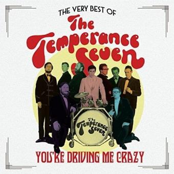 Youre Driving Me Crazy The Very B The Temperance Seven Cd