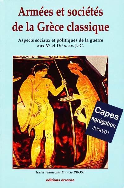 Armées et sociétés de la Grèce classique