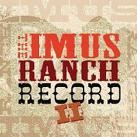 The Imus Ranch Record II