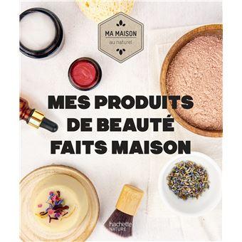 Mes Produits De Beaute Faits Maison Broche Aurelie Lequeux Sara Quemener Achat Livre Ou Ebook Fnac