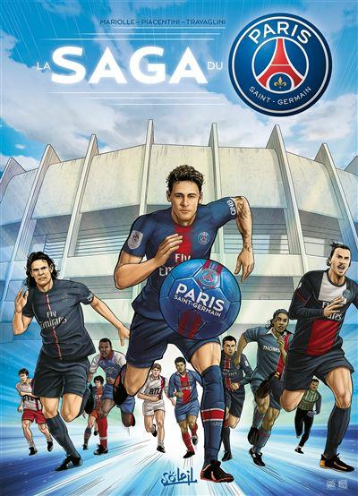 Paris Saint-Germain : la saga du PSG