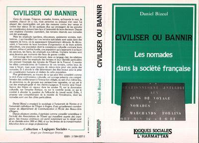 Civiliser ou bannir