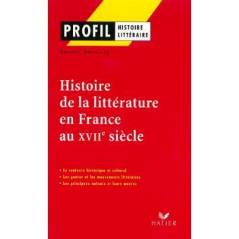 Profil - Histoire de la littérature en France au XVIIe siècle
