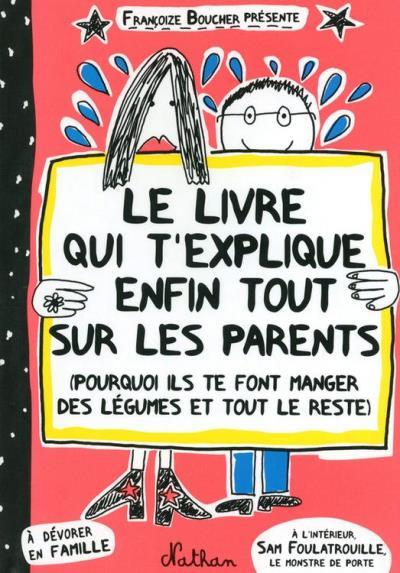 Le livre qui t'explique enfin tout sur les parents - Livre numérique - 9782092550892 - 7,99 €