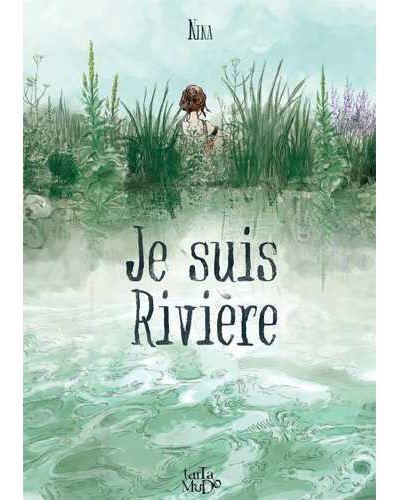 Je suis rivière