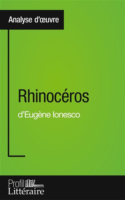 Rhinocéros d'Eugène Ionesco (Analyse approfondie)