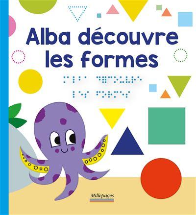 Alba découvre les formes