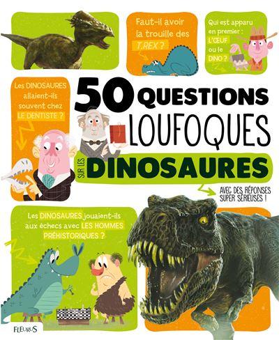 50 question loufoques sur les dinosaures