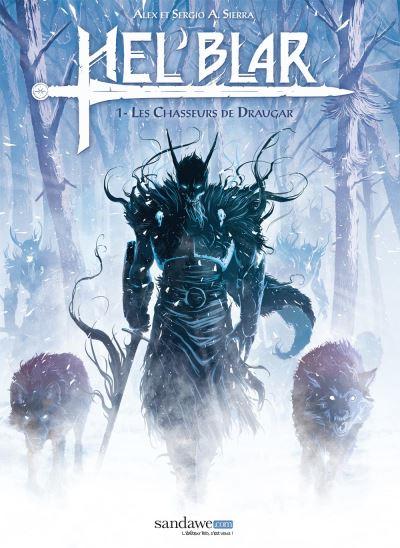 Hel'Blar T01 - Les chasseurs de Draugar