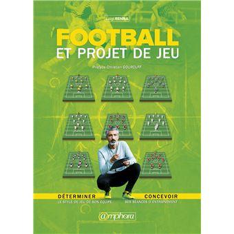 Football:determiner son projet de jeu le style de son equipe