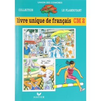 Le Flamboyant Livre De L Eleve Broche 2 Couleurs Livre Unique De Francais Cm2 Comores