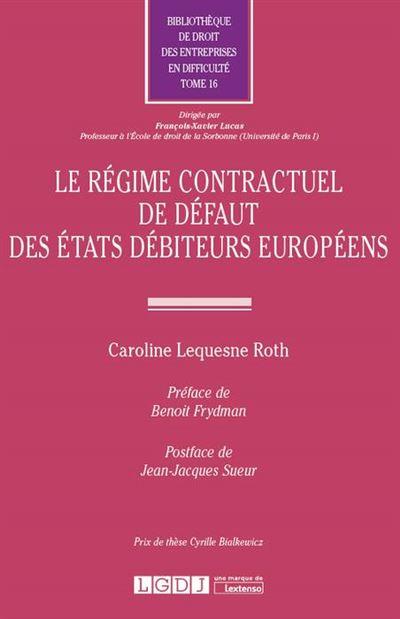 Le regime contractuel de defaut des etats debiteurs europeens