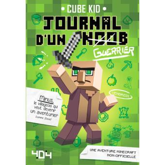 Journal D Un Noob Minecraft Tome 1 Journal D Un Noob Guerrier