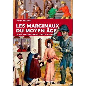 Les marginaux du moyen age