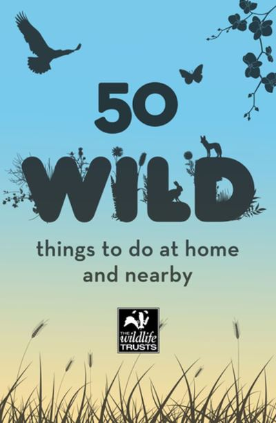 50 Wild Things to Do