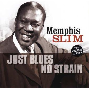 JUST BLUES/NO STRAIN