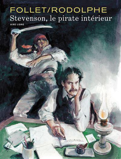Stevenson - Stevenson, le pirate intérieur (édition spéciale)