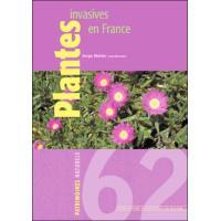 Plantes invasives en France état des connaissances et propositions d'actions