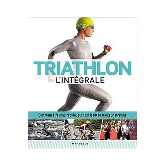 Triathlon l'intégrale