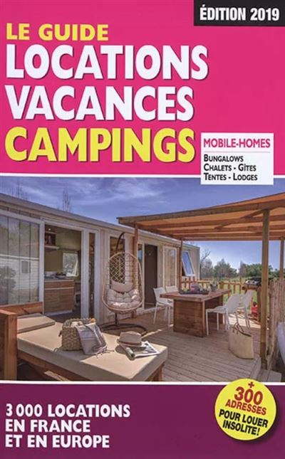 Le Guide Locations Vacances Campings 2019