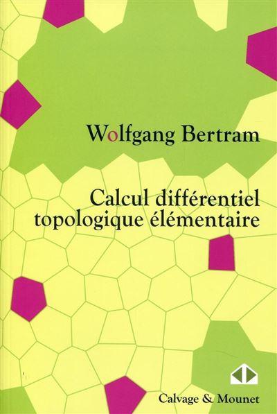 Calcul différentiel topologique élémentaire