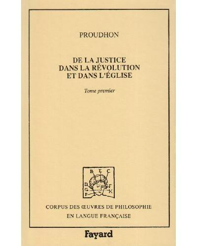 De la justice dans la révolution et dans l'Eglise (1860) - Volume 1
